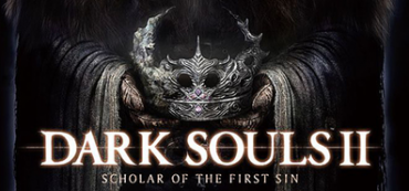Dark Souls 2: Scholar of The First Sin