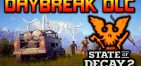 State of Decay 2 + Daybreak DLC