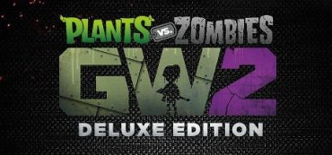 Plants vs Zombies Garden Warfare 2 Deluxe Edition