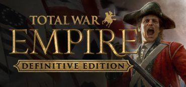 Total War: EMPIRE Definitive Edition