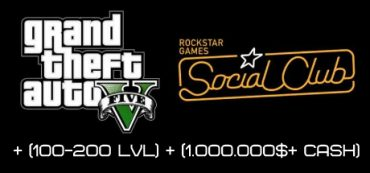 GTA 5 Social Club + (100-200 LVL) + (1.000.000$+ CASH)