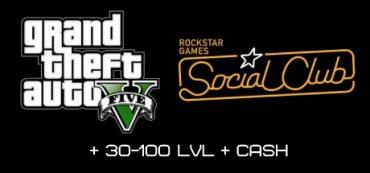 GTA 5 Social Club + 30-100 LVL + CASH