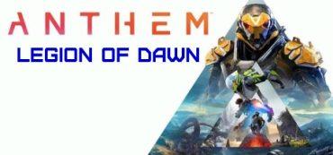 Anthem Legion of Dawn [Полный доступ]