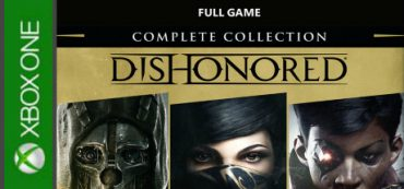 Dishonored The Complete Collection (XBOX ONE)